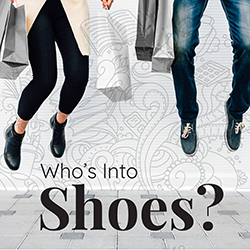 Who's into Shoes?